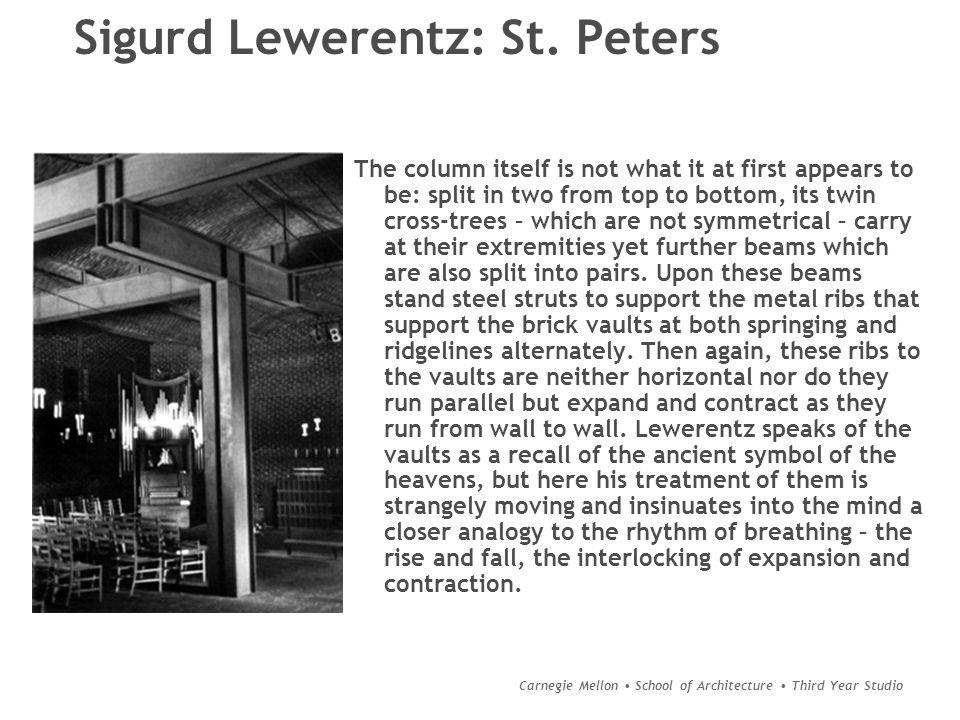 Carnegie Mellon School of Architecture Third Year Studio Sigurd Lewerentz: St.