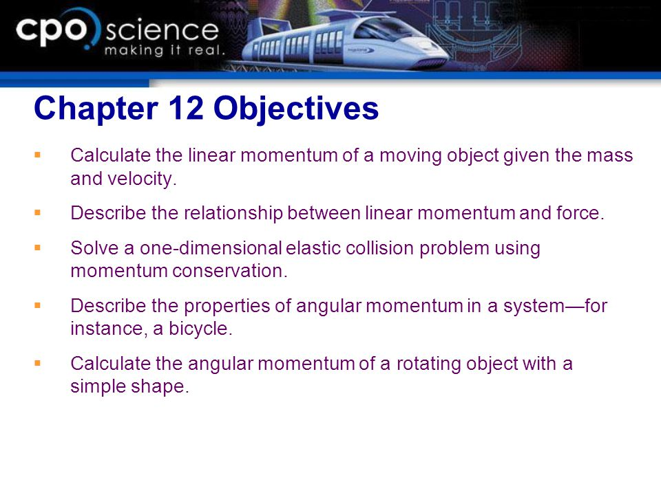 12.3 Calculating angular momentum Angular momentum is calculated in a similar way to linear momentum, except the mass and velocity are replaced by the moment of inertia and angular velocity.