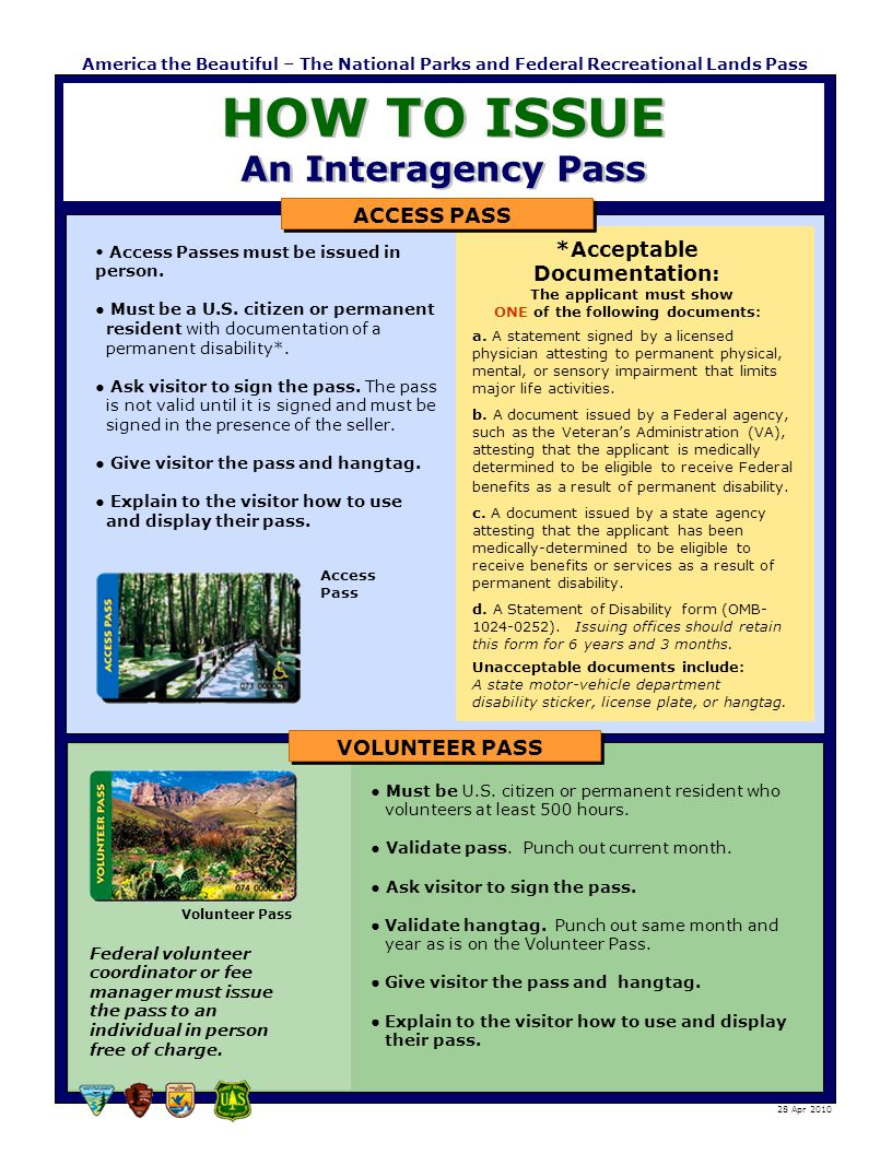Access Passes must be issued in person. ● Must be a U.S. citizen or permanent resident with documentation of a permanent disability*. ● Ask visitor to