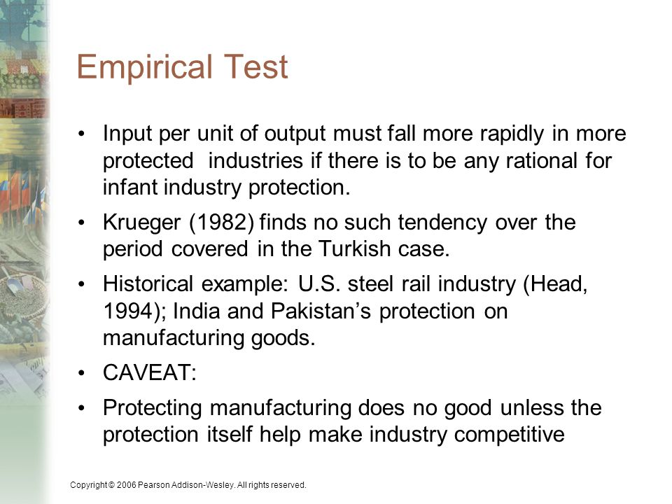 Empirical Test Input per unit of output must fall more rapidly in more protected industries if there is to be any rational for infant industry protection.