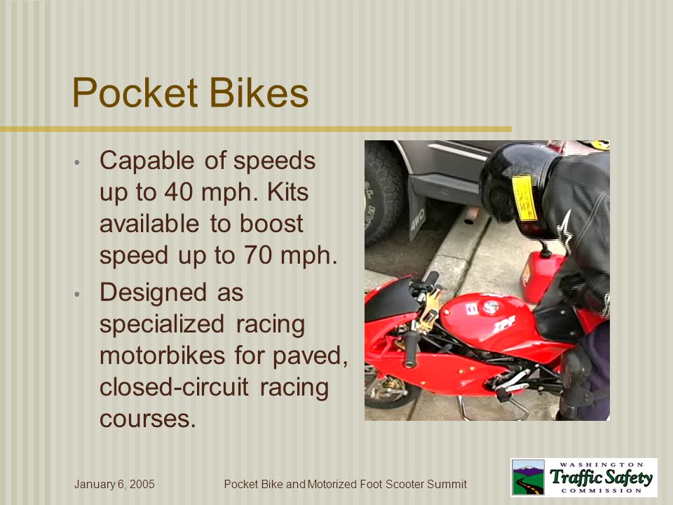January 6, 2005Pocket Bike and Motorized Foot Scooter Summit Noise and Pollution Concerns