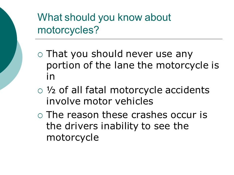 What should you know about motorcycles.
