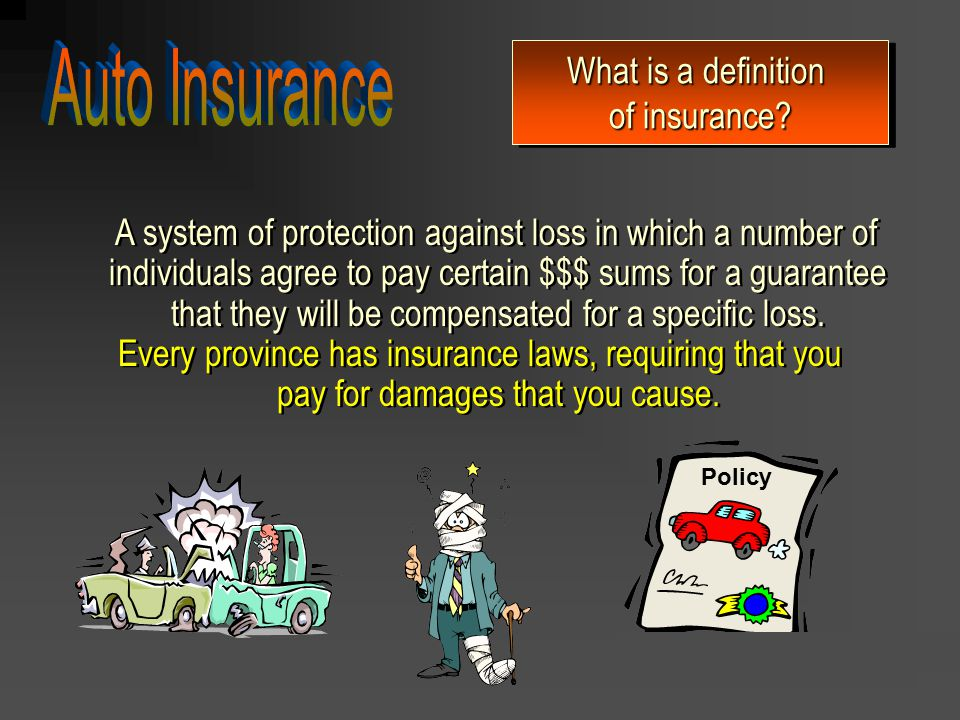 Ontario law requires that all motorists have automobile insurance.