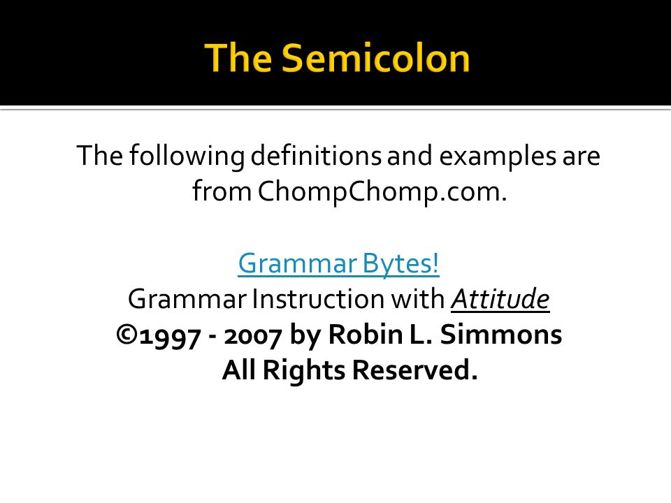  The first appropriate use of the semicolon is to connect two related sentences.