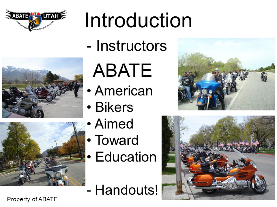 Property of ABATE Passing Motorcycles 1.How do you treat a Bike as they pass.