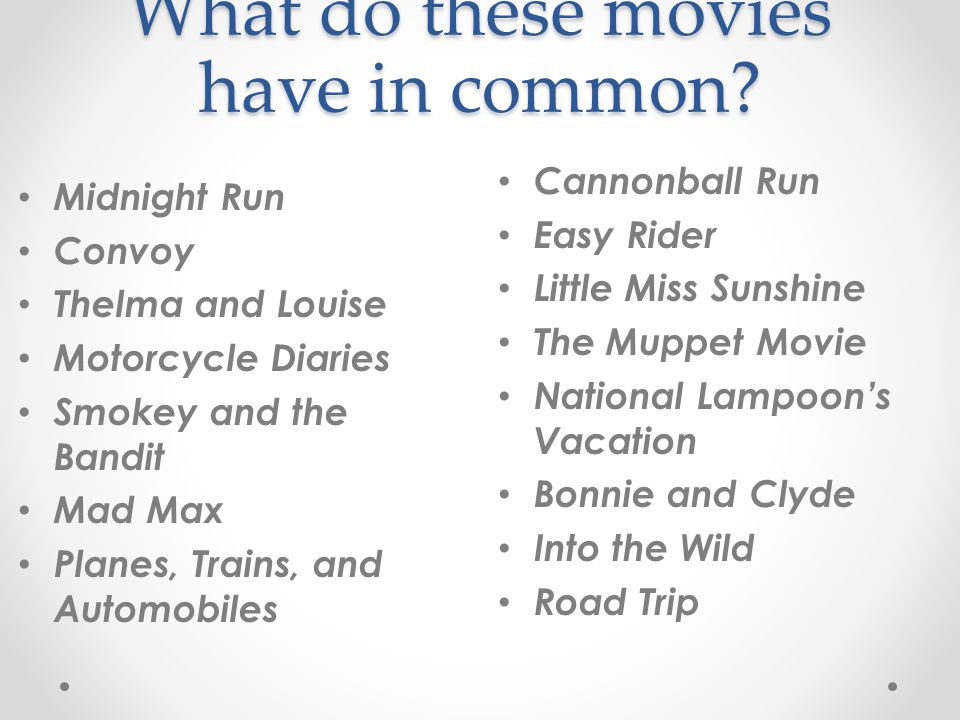What do these movies have in common.