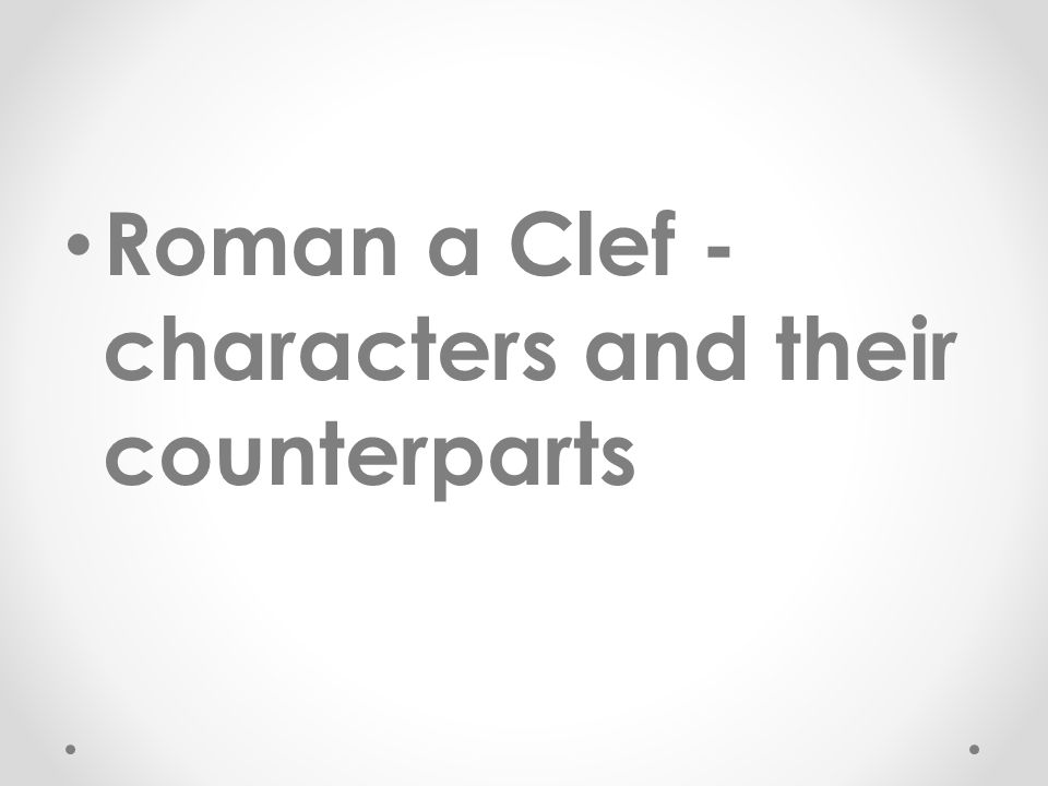 Roman a Clef - characters and their counterparts