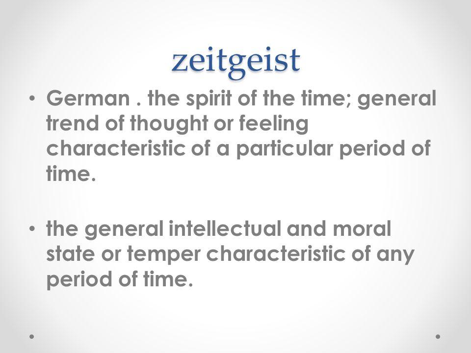 zeitgeist German.