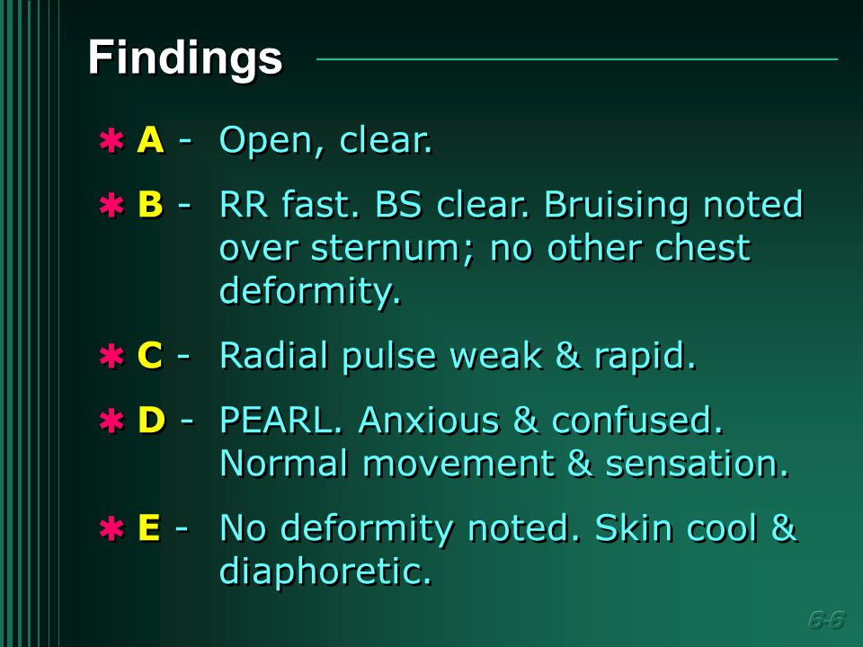 Findings  A -Open, clear.  B -RR fast. BS clear.