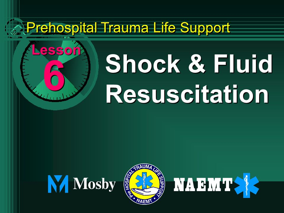 6 6 Shock & Fluid Resuscitation Lesson Prehospital Trauma Life Support