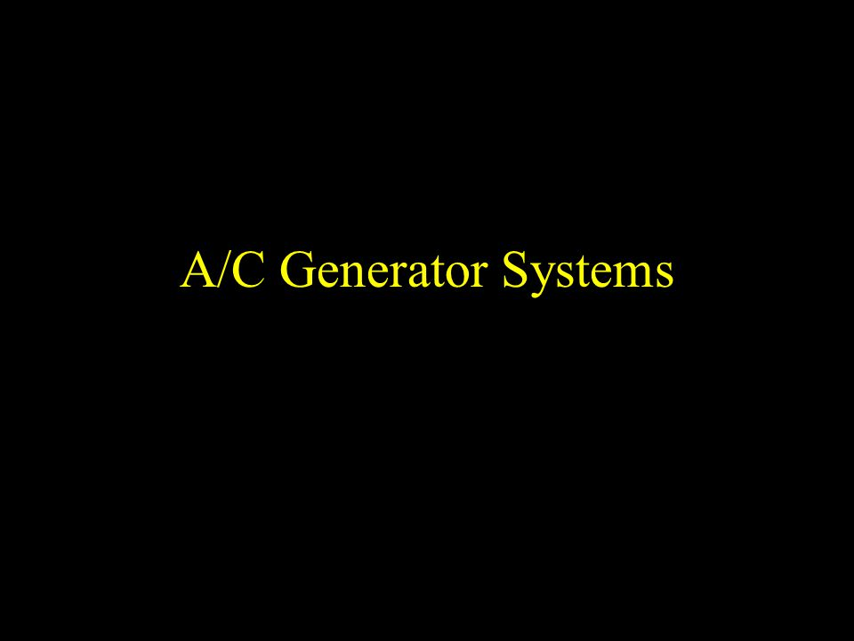 A/C Generator Systems