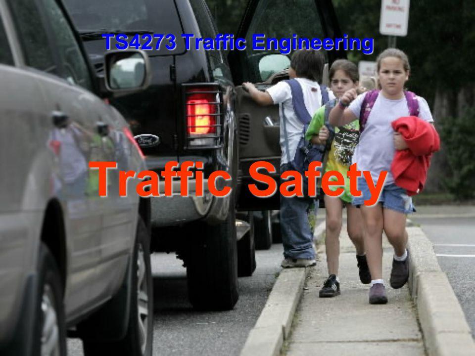 Traffic Safety TS4273 Traffic Engineering