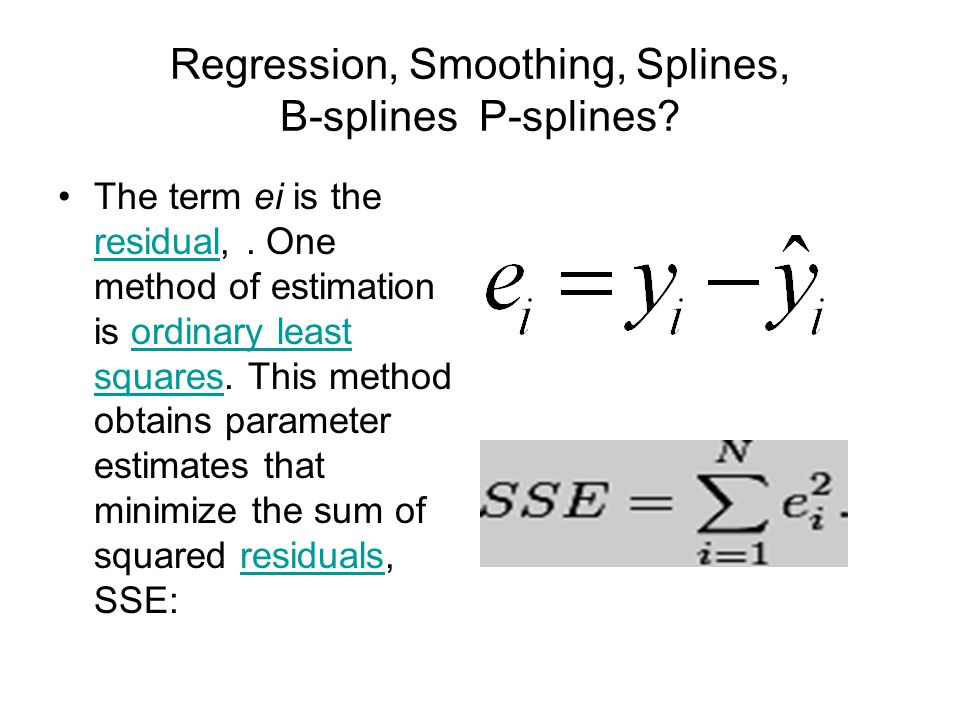 Regression, Smoothing, Splines, B-splines P-splines.