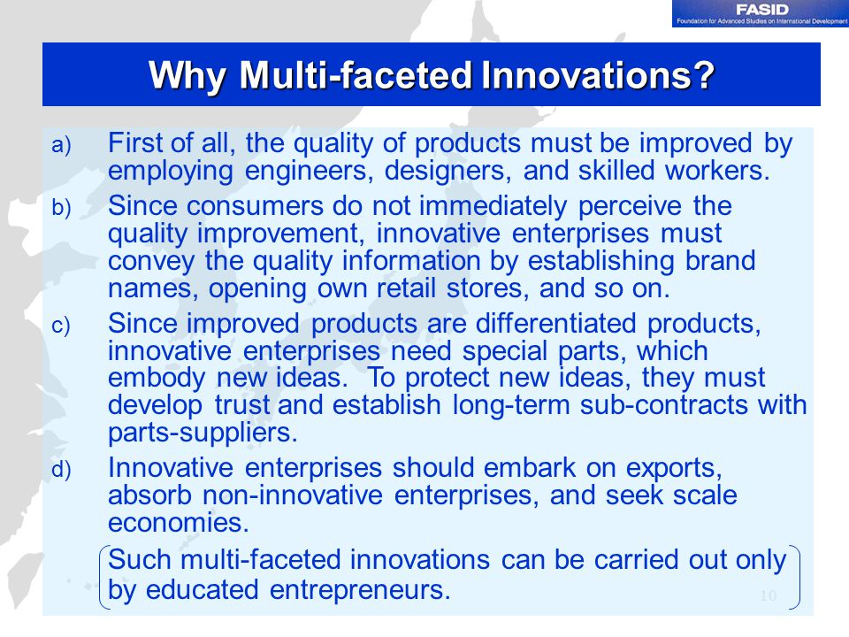 10 Why Multi-faceted Innovations.