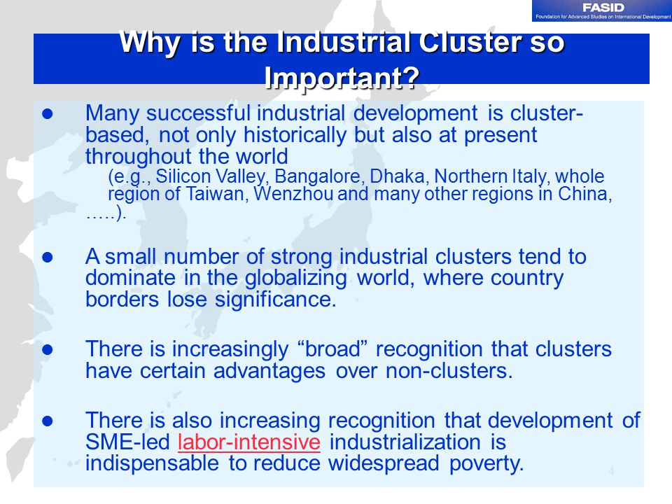 4 Why is the Industrial Cluster so Important.