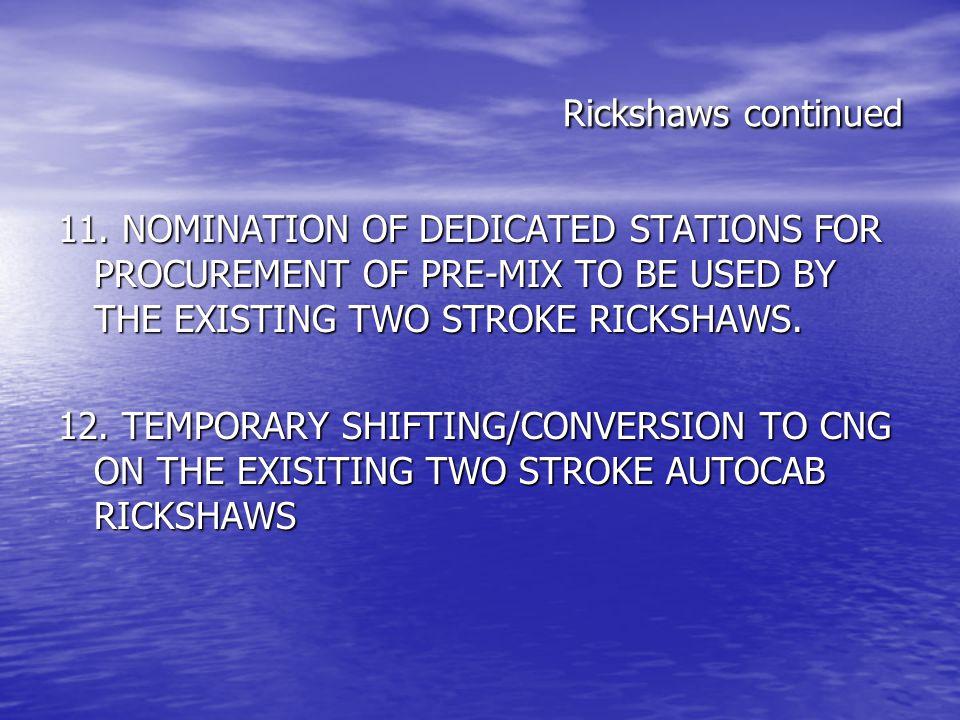 Rickshaws continued 11.