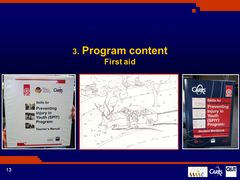 13 3. Program content First aid