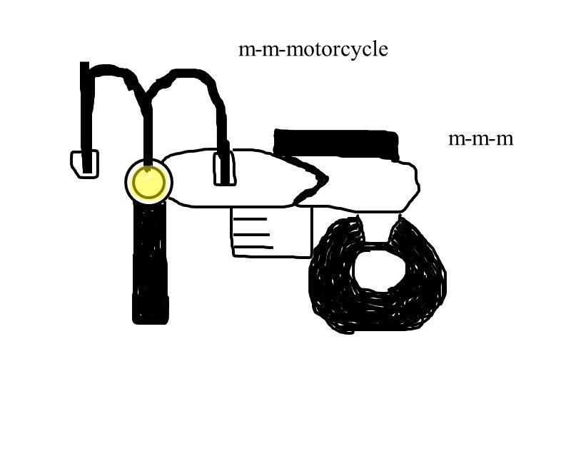 m-m-motorcycle m-m-m