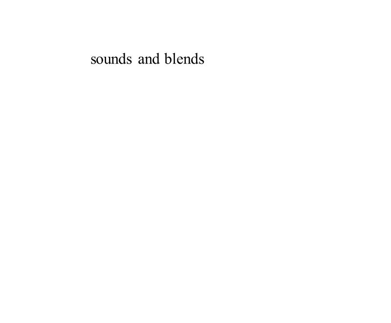 sounds and blends