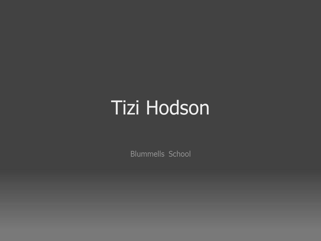 Tizi Hodson Blummells School