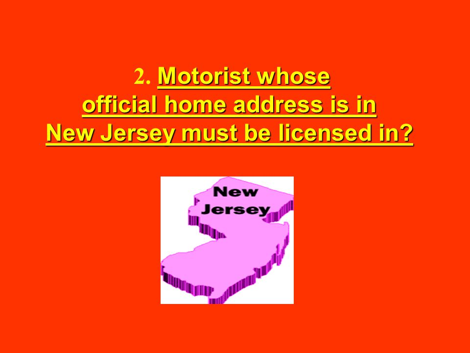 24) All nonresidents must meet MVC's requirements to obtain an examination permit.