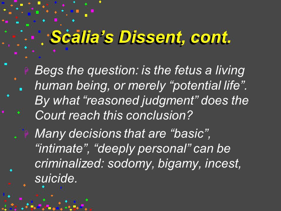 Scalia's Dissent, cont.