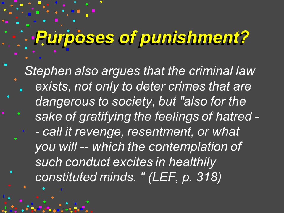 Purposes of punishment.