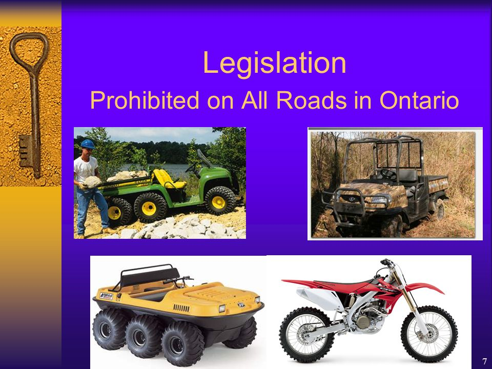 SMARTRISK Learning Series October 23rd, 20077 Legislation Prohibited on All Roads in Ontario