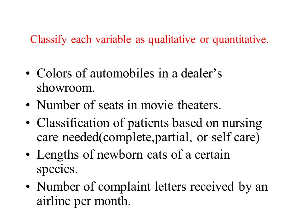 Definitions  Qualitative (or categorical or attribute) data can be separated into different categories that are distinguished by some nonnumeric char