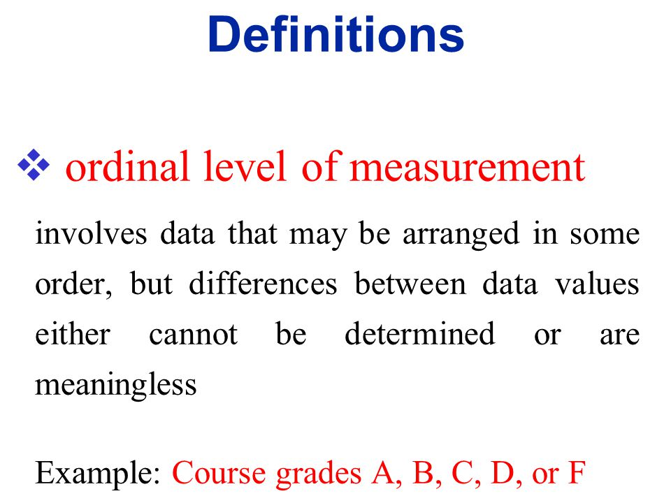  nominal level of measurement characterized by data that consist of names, labels, or categories only. The data cannot be arranged in an ordering sch