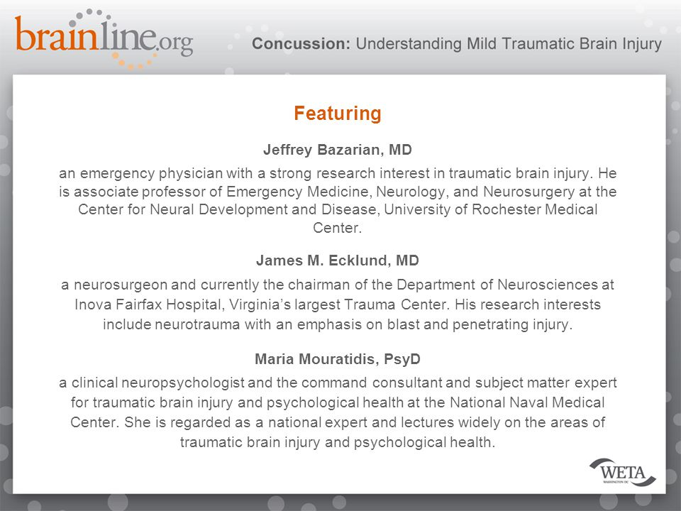 Featuring Jeffrey Bazarian, MD an emergency physician with a strong research interest in traumatic brain injury.