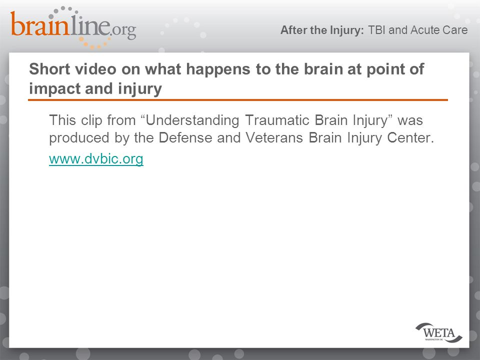 "After the Injury: TBI and Acute Care Short video on what happens to the brain at point of impact and injury This clip from ""Understanding Traumatic Br"
