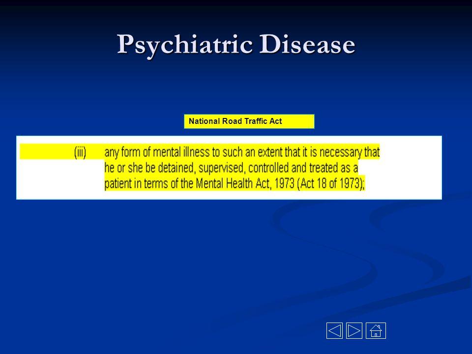 Psychiatric Disease National Road Traffic Act