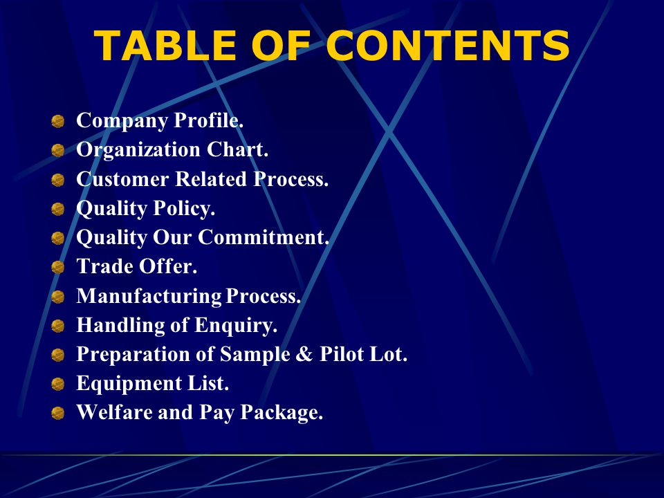 Trade Offer Customer oriented procedure for undertaking business.