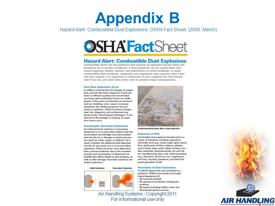 Appendix B Hazard Alert: Combustible Dust Explosions.