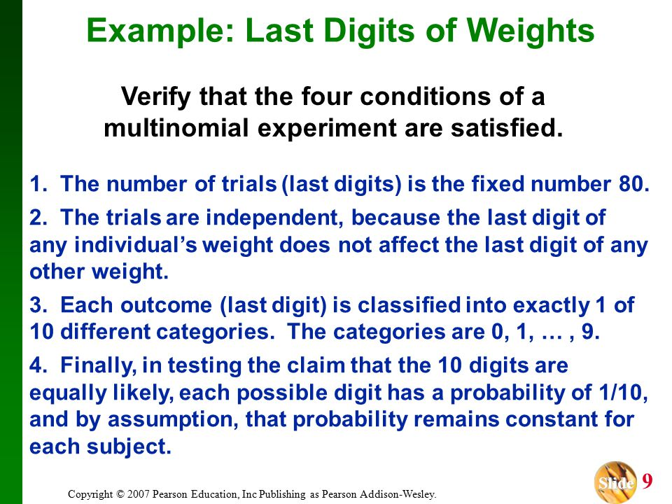 Slide Slide 20 Copyright © 2007 Pearson Education, Inc Publishing as Pearson Addison-Wesley.