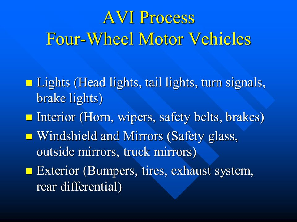 AVI Process TR-54 – Part Two On-Road Equipment Inspection by police officer On-Road Equipment Inspection by police officer Police officer signs off on