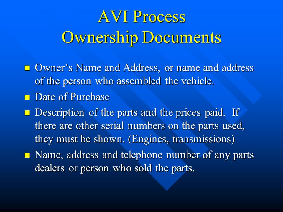 AVI Process Account for The Parts Motor Vehicle Motorcycle Titled Trailer EngineEngine Running gear (Frame, axle & Wheels TransmissionFrame Box, if an