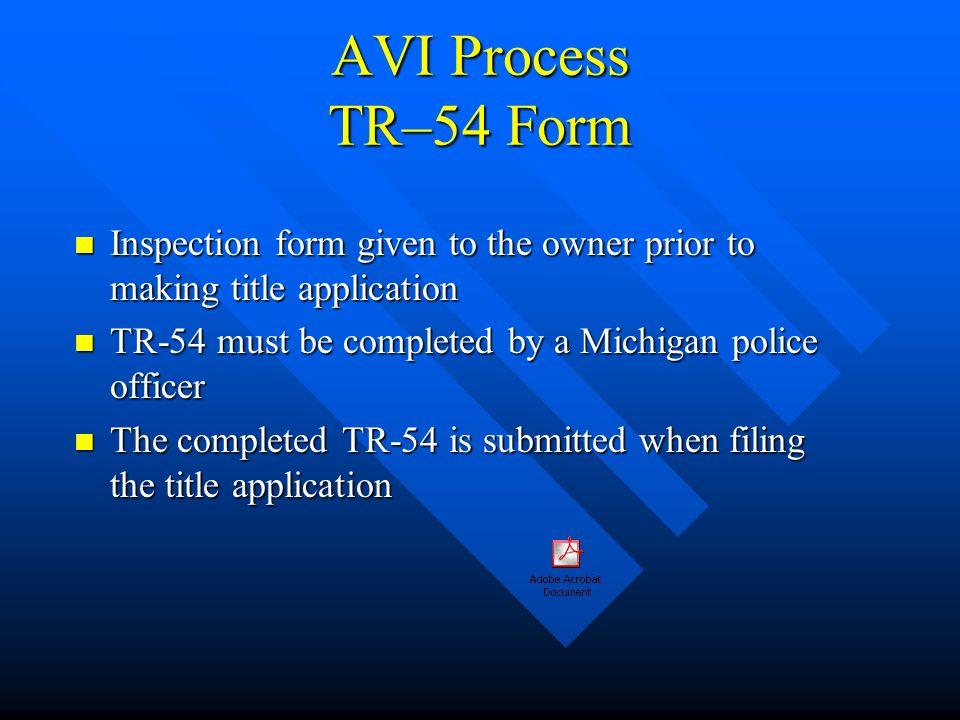 AVI Process Major Component Parts List a) Engine a) Engine b) Transmission b) Transmission c) Right or left front fender c) Right or left front fender