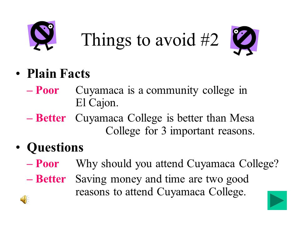 Things to avoid #2 Plain Facts – PoorCuyamaca is a community college in El Cajon.