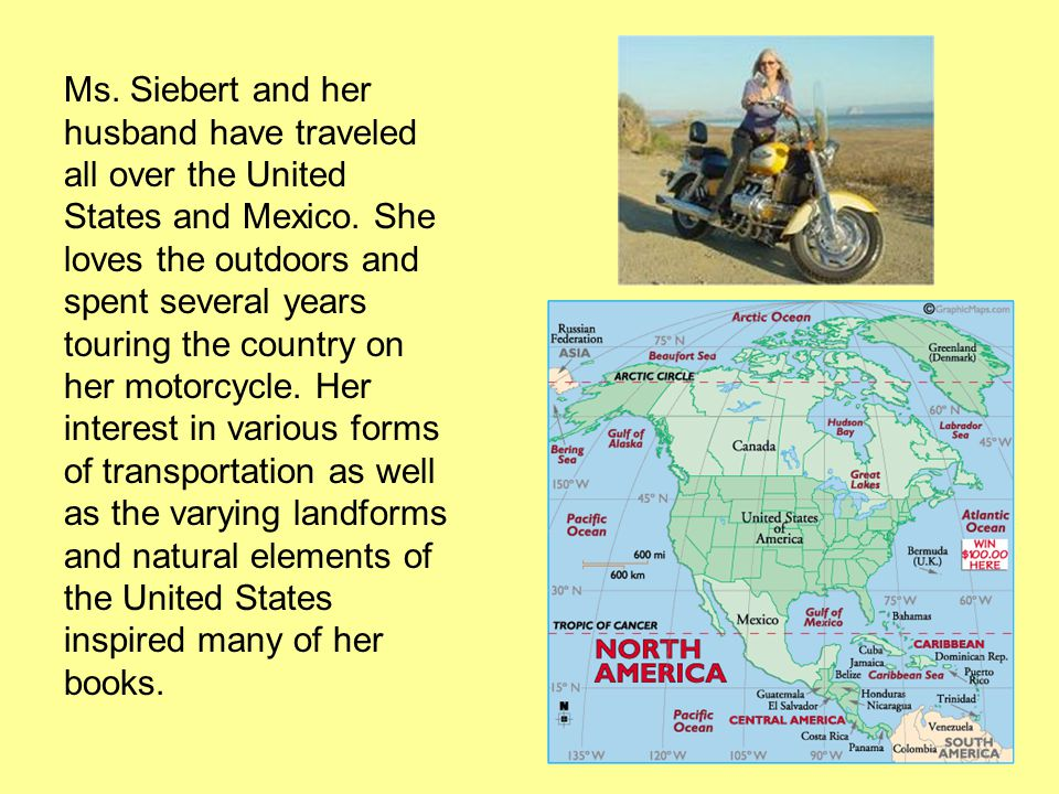Ms.Siebert likes to hike, run, and camp in the Sierra Nevada Mountains.