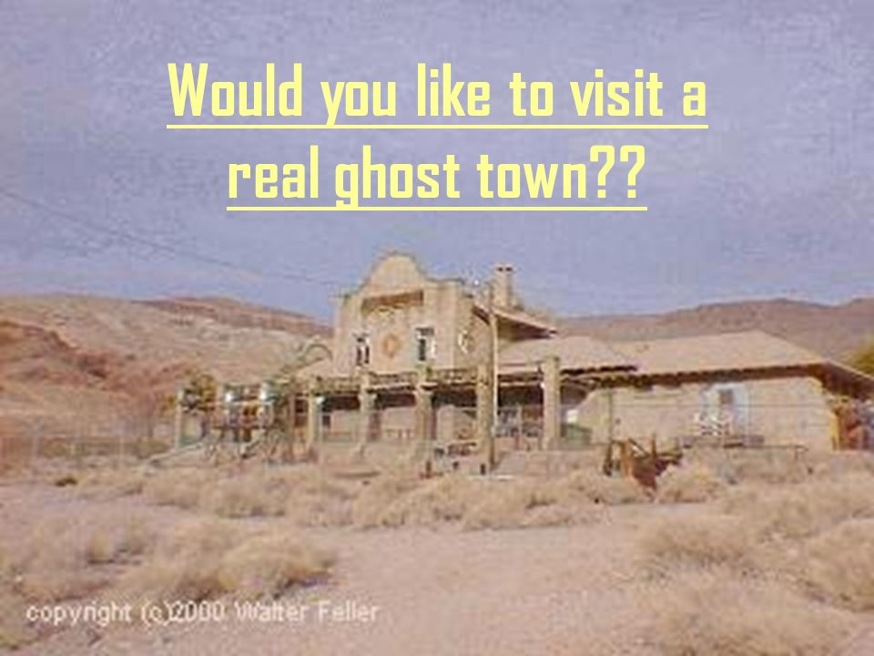 Would you like to visit a real ghost town