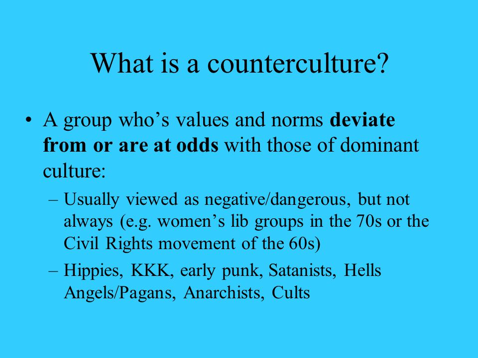 What is a counterculture.