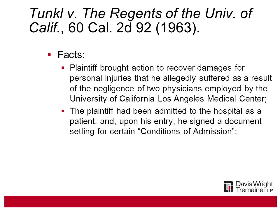 Tunkl v. The Regents of the Univ. of Calif., 60 Cal.