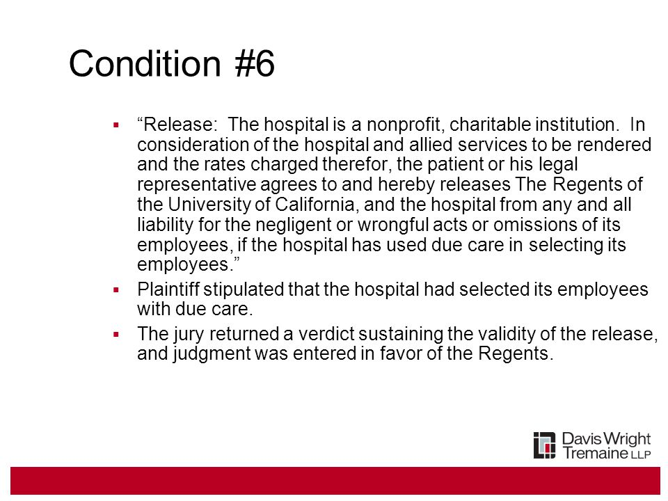 Condition #6  Release: The hospital is a nonprofit, charitable institution.