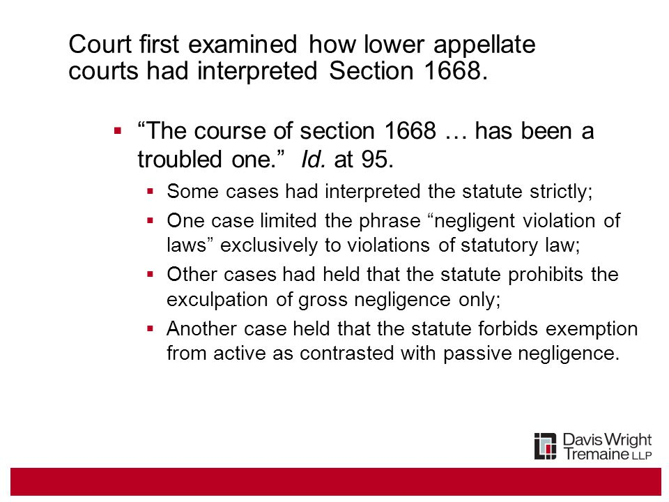Court first examined how lower appellate courts had interpreted Section 1668.