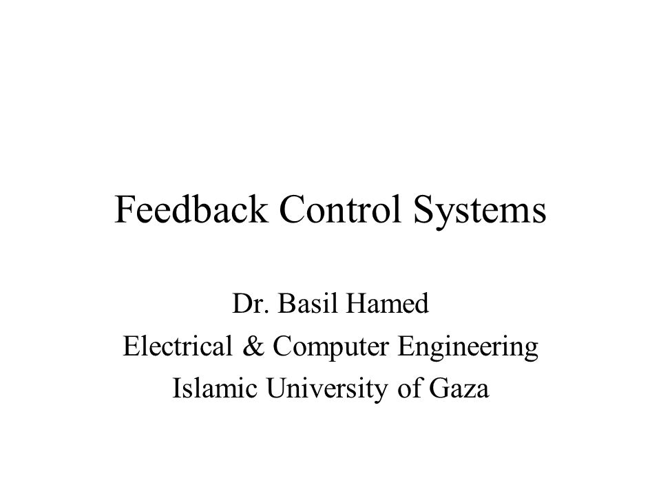 Feedback Control Systems Dr.