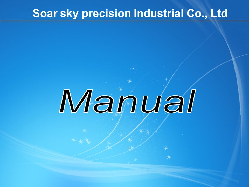 Soar sky precision Industrial Co., Ltd