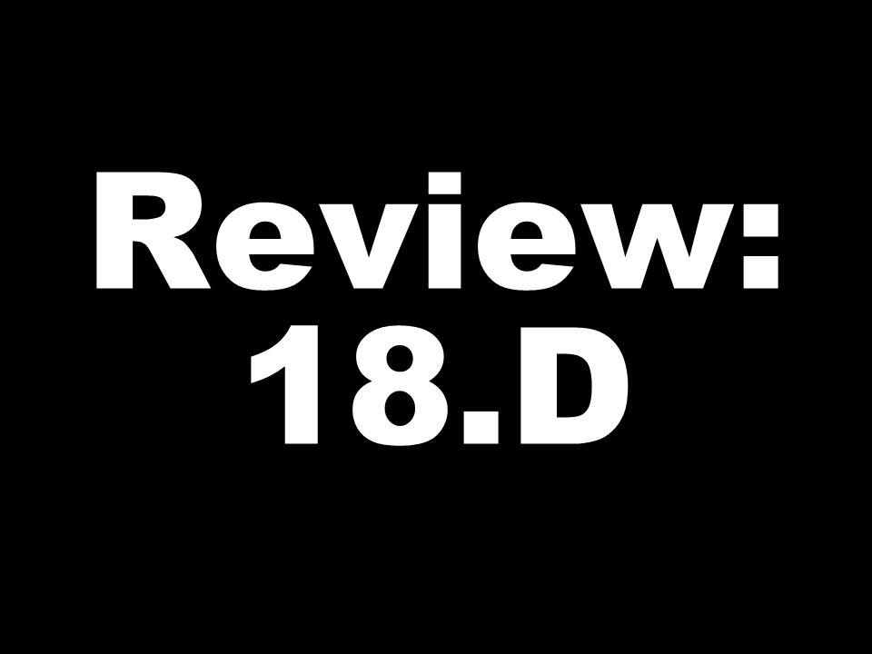 Review: 18.D