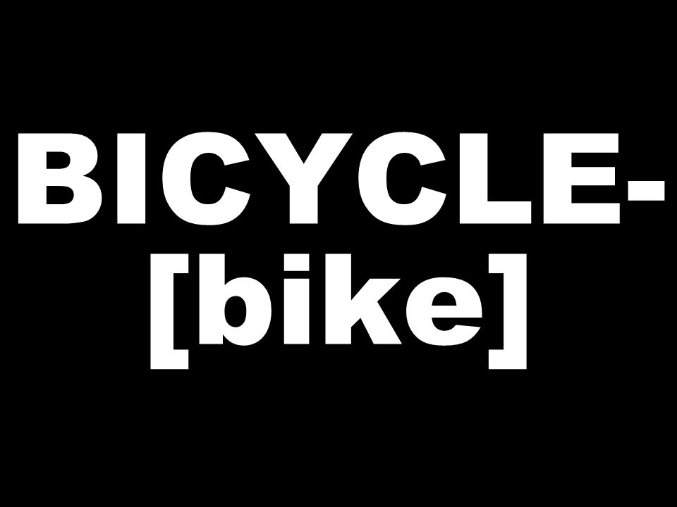 BICYCLE- [bike]